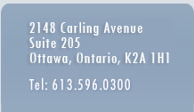 Address - 2148 Carling Avenue, Suite 205, Ottawa, Ontario, K2A 1H1, Phone - 613-596-0300